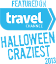 Featured on the Travel Channel's Halloween Craziest