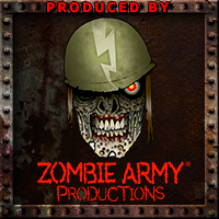 Produced by Zombie Army Productions